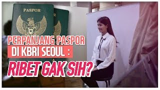 Video [Amel's Honey TIP] CARA & PROSES PERPANJANG PASPOR DI KBRI SEOUL MP3, 3GP, MP4, WEBM, AVI, FLV Juni 2019