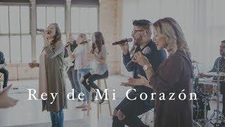 Rey de Mi Corazón King of My Heart  Spanish  Free Worship