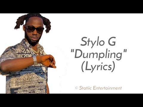 Stylo G - Dumpling (Clean Lyrics)