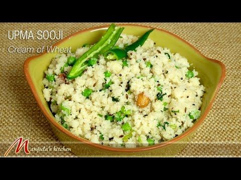 Upma Sooji (Cream Of Wheat) Recipe By Manjula