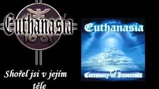 Video Euthanasia - Shořel jsi v jejím těle