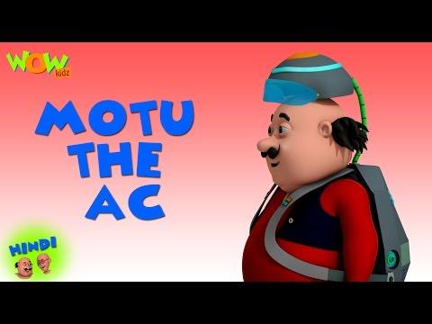 Video Motu The AC - Motu Patlu in Hindi - 3D Animation Cartoon for Kids - As seen on Nickelodeon download in MP3, 3GP, MP4, WEBM, AVI, FLV January 2017