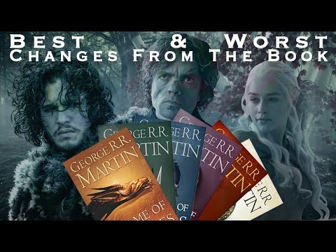 Game of Thrones - Top 10 Best & Worst Changes from the Books