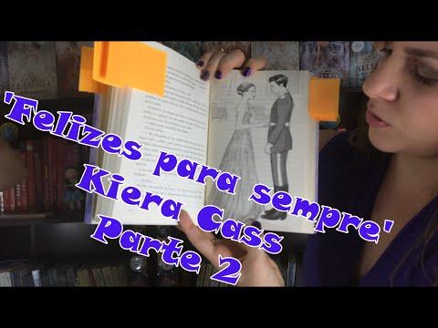 Imagens de felicidade - Felizes para sempre - Kiera Cass Parte 2 - Imagens e opiniões.