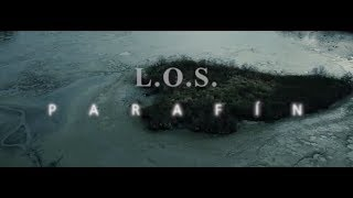 Video L.o.S - Parafín