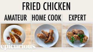 Video 4 Levels of Fried Chicken: Amateur to Food Scientist | Epicurious MP3, 3GP, MP4, WEBM, AVI, FLV Juli 2019