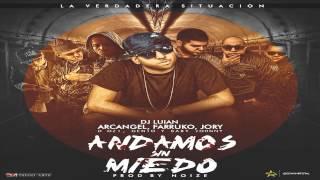 Download Lagu Andamos Sin Miedo - Arcangel, Farruko, Jory, D.OZi, Genio & Baby Johnny (Original) ★Reggaeton 2013★ Mp3