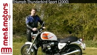 1. 2000 Triumph Thunderbird Sport Review