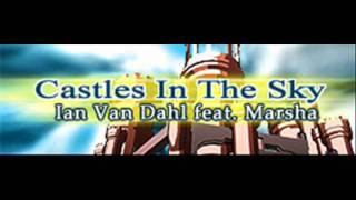 Ian Van Dahl feat. Marsha - Castles In The Sky (HQ)