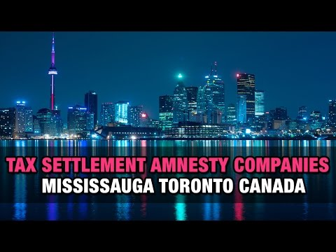 Tax Settlement Amnesty Companies Mississauga Toronto Canada