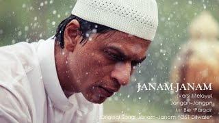 Video Janam Janam 'Ost DILWALE' Versi Melayu | Jangan-Jangan - Mr Bie 'Parodi' MP3, 3GP, MP4, WEBM, AVI, FLV Oktober 2017