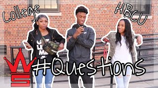 WSHH Questions (College Edition)   Asking College Students Basic Questions [Ep. 2] HBCU