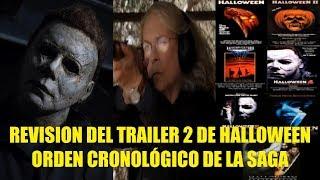 Revision del Trailer 2 de Halloween 2018 Cronologia de la Saga y lo Que Tienes Que Saber