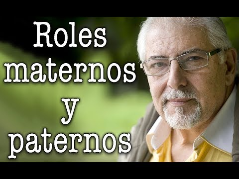 Jorge Bucay - Roles maternos y paternos