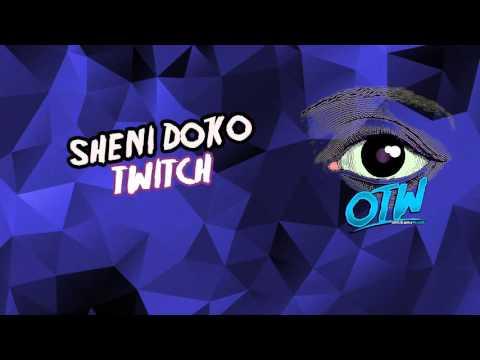 Sheni Doko - Twitch