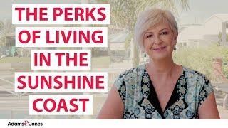 Why live on the Sunshine Coast