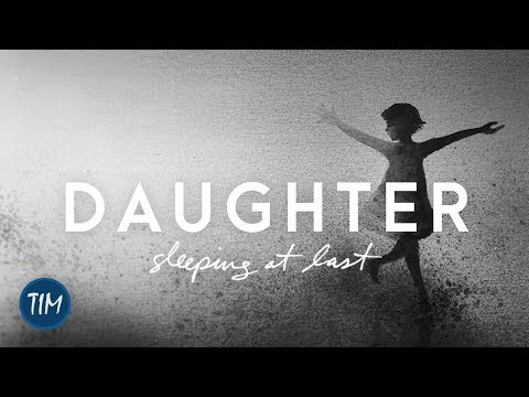 Daughter | Sleeping At Last