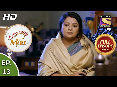 Indiawaali Maa - Ep 13 - Full Episode - 16th September, 2020