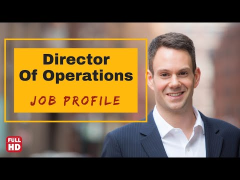 Director of operations job description || life of director of operations in english