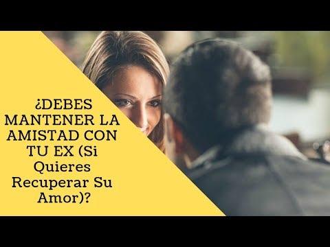Frases de amistad - ¿DEBES MANTENER LA AMISTAD CON TU EX (Si Quieres Recuperar Su Amor)?