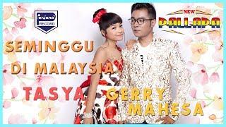 Tasya Rosmala & Gerry Mahesa - New Pallapa - Seminggu Di Malaysia [ Official ]