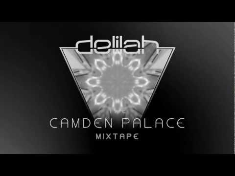 Delilah - Camden Palace Mixtape (Sample)