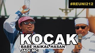 Video KOCAK NGAKAK, BABE HAIKAL HASAN JADI MC DI REUNI 212 |HD| MP3, 3GP, MP4, WEBM, AVI, FLV Desember 2018
