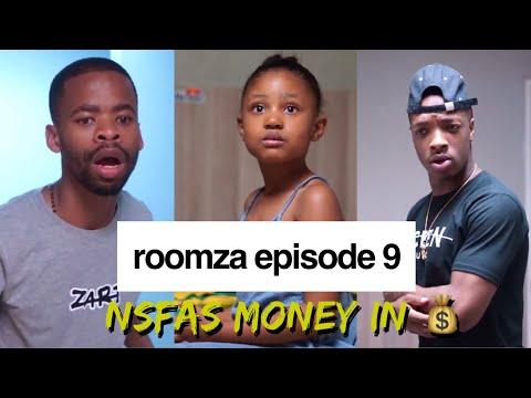 ROOMZA EPISODE 9 - NSFAS Money In.