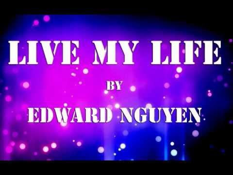 Live My Life - Far East Movement ft Justin Bieber - Edward Nguyen - Thời lượng: 3 phút, 56 giây.