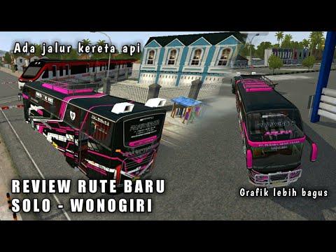 REVIEW RUTE BARU SOLO - WONOGIRI | BUSSID