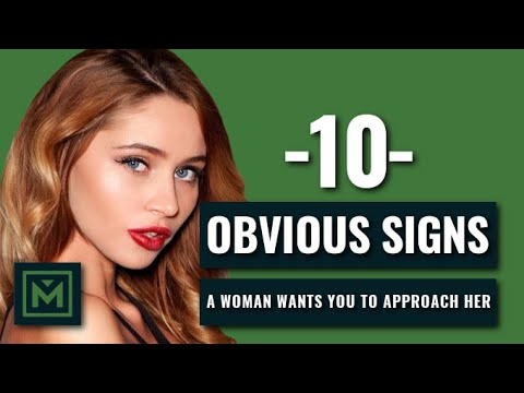 10 SIGNS A Woman Wants To Be Approached - HOW TO Tell if She Wants to Talk to You