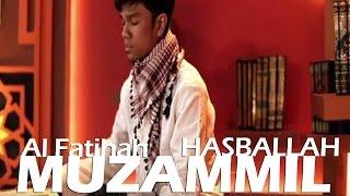 MUZAMMIL HASBALLAH - AL FATIHAH Video