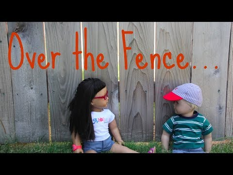 Over the Fence -American Girl Doll Stopmotion