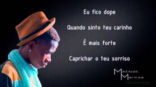 Messias Maricoa - Nhanhado (Letra) Video