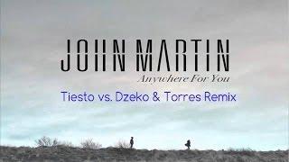►Anywhere for You (Tiësto vs. Dzeko & Torres Remix) — John Martin 【Míralo con la letra traducida: http://www.dailymotion.com/video/x1gl2yb_john-martin-anywhe...