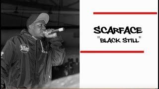 Scarface - Black Still (Now You See Me Version)