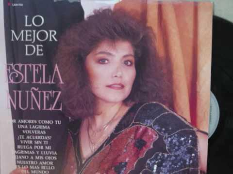 Lagrimas Y Lluvia-Estela Nunez.
