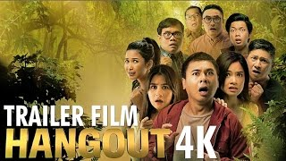 Video TRAILER FILM HANGOUT (di bioskop 22 Desember 2016) MP3, 3GP, MP4, WEBM, AVI, FLV Mei 2017