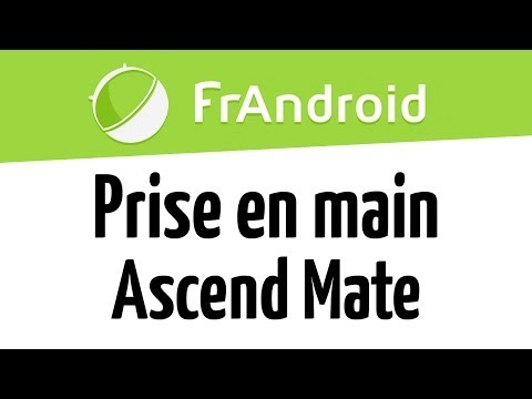 Prise en main de l'Ascend Mate