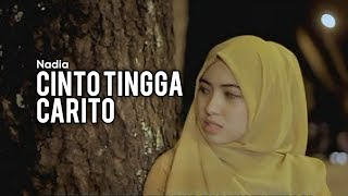 Lagu Pop Minang Nadia Cinto Tingga Carito.
