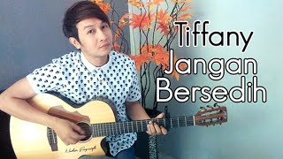 Video (Tiffany Kenanga) Jangan Bersedih - Nathan Fingerstyle | Guitar Cover MP3, 3GP, MP4, WEBM, AVI, FLV Juli 2018