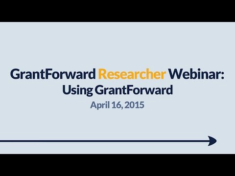 GrantForward Webinar held on April 16, 2015, for researchers and faculty at subscribing institutions. This webinar covers using GrantForward in general-- how to create accounts, search for grants, view grant and sponsor pages, use filters, manipulate results, create profiles, and receive grant recommendations. For more information about how to use GrantForward, visit www.GrantForward.com/support.