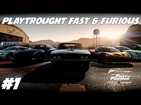 [Forza Horizon 2 Presents Fast & Furious] #1 - Le Commencement Du Bail !