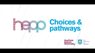Hepp Choices & Pathways Film