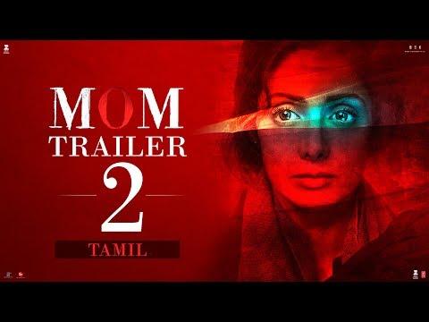MOM Trailer 2 | Tamil | Sridevi |  ..
