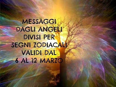 Messaggi Angelici divisi per Segno Zodiacale ★ Settimana dal 6 al 12 marzo 2017