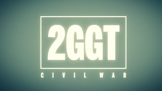 2GGT: Civil War – Trailer 2 (Unofficial)