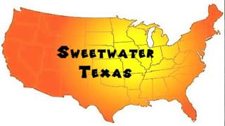 Sweetwater (TX) United States  city photo : How to Say or Pronounce USA Cities — Sweetwater, Texas