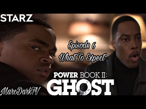 POWER BOOK II: GHOST EPISODE 6 WHAT TO EXPECT!! NEW TRAILER!!!