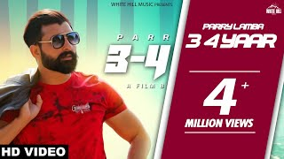 Video 3 - 4 Yaar (Official Video) Parry Lamba | New Punjabi Song 2018 | White Hill Music MP3, 3GP, MP4, WEBM, AVI, FLV September 2018